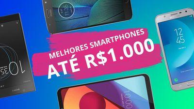 Os melhores smartphones de 2017 até R$ 1.000