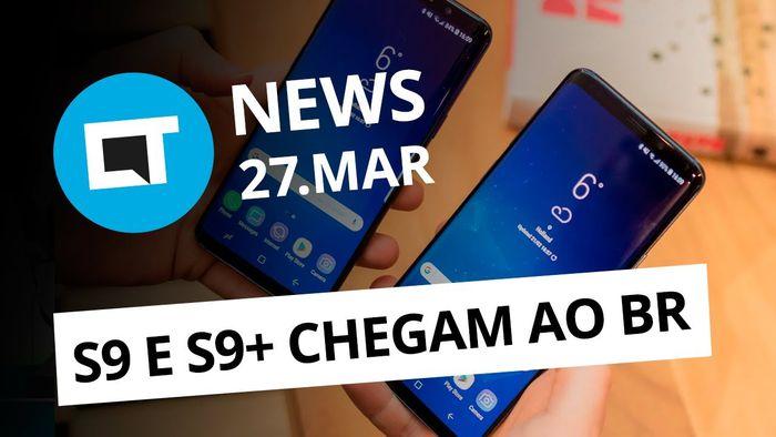6a6c9bb0eb7 Galaxy S9 no Brasil  Xiaomi apresenta Mi Mix 2S  iPad mais barato e+  CT  News  - Vídeos - Canaltech