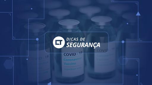 Como evitar os principais golpes envolvendo a vacina contra COVID-19?