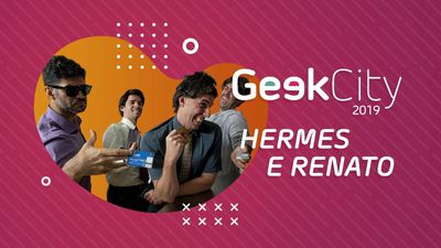 Geek City 2019: HERMES E RENATO [CT Entrevista]