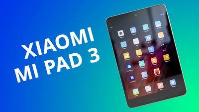 Xiaomi Mi Pad 3 [Análise/Review]