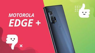 Motorola Edge+: 5 motivos para COMPRAR e NÃO comprar