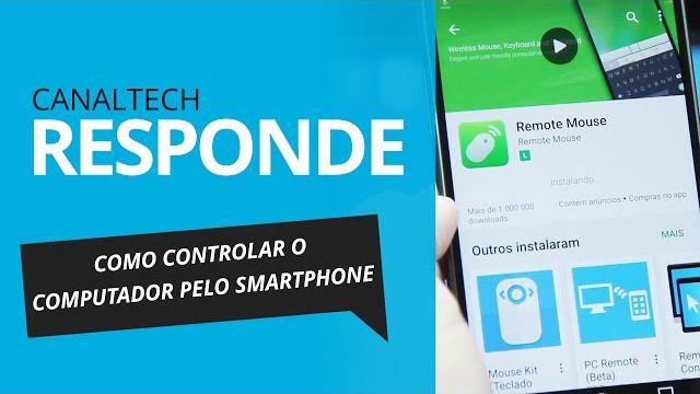 b794dc614d395 Como controlar o computador pelo smartphone   CT Responde  - Vídeos -  Canaltech