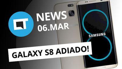 Galaxy S8 pode ser adiado, Correios lança operadora, novo OnePlus 5 [CT News]