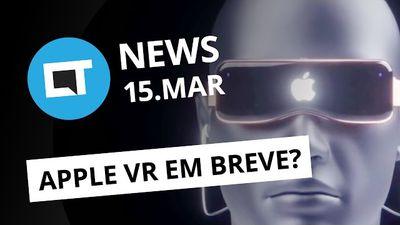 Apple VR pode estar próximo; Nokia 7 e 8; WhatsApp e Telegram hackeados e + [CTN