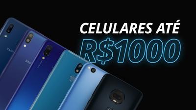Melhores smartphones até R$ 1.000 em 2019