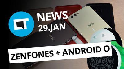 Game of Thrones em dezembro; Zenfone 3 e 4 com Android O e + [CT News]