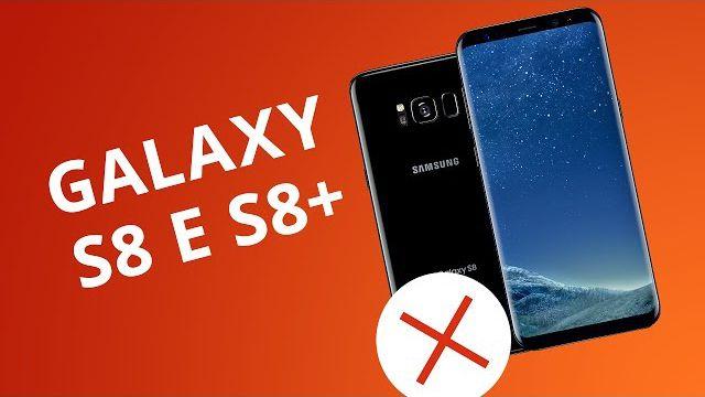 a743d2fabfe 5 motivos para você NÃO comprar o Samsung Galaxy S8 e S8+ - Vídeos -  Canaltech