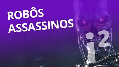 Robôs assassinos, olhos biônicos, hackeando carros e + (#1) [Inovação ²]