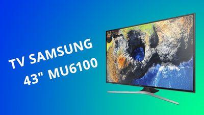 TV Samsung 4K MU6100: um modelo de entrada que não é tão caro [Análise]