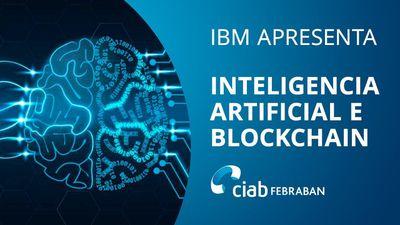 O que acontece se combinar Inteligência Artificial com Blockchain?