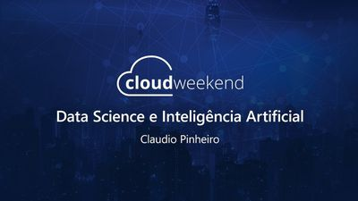 Data Science e Inteligência Artificial - Claudio Pinheiro