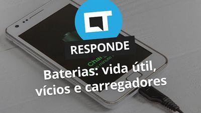 Baterias: vida útil, vícios e carregadores [CT Responde]