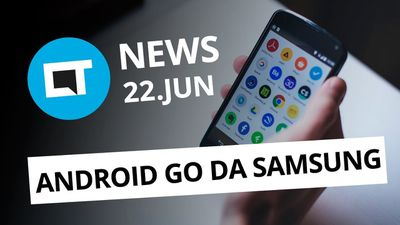 Samsung testa smartphones com Android Go; Novidades no YouTube e + [CT News]