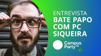 Um bate-papo com PC Siqueira [CT Entrevista | Campus Party 2016]