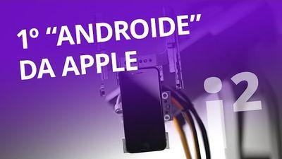 """Conheça o primeiro """"Androide"""" da Apple [Inovação ²]"""