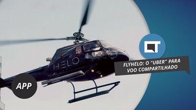 """Fly Helo: o """"Uber dos helicópteros"""" [DicaDeApp]"""