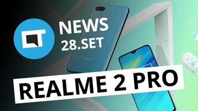 Realme 2 Pro é lançado; RED dá celular de graça para clientes e +[CT News]