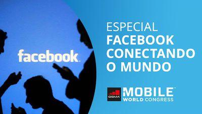 A super infraestrutura do Facebook e seu esforço para conectar todo o mundo [MWC
