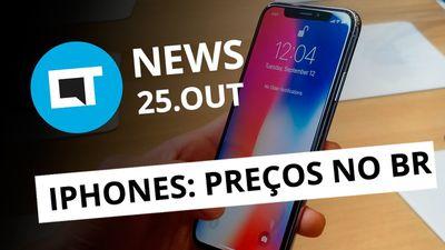 Preços dos novos iPhones no Brasil; Ransomware Bad Rabbit e + [CT News]