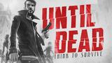 Until Dead: Game brasileiro gratuito chega ao Android em Early Access