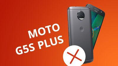 5 motivos para você NÃO comprar o Moto G5S Plus (2017)