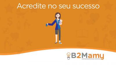 B2Mamy anuncia inscrições abertas para vagas de programa de aceleração