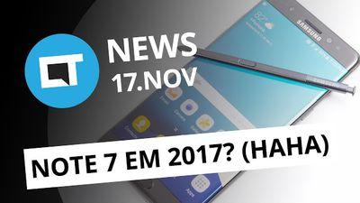 Note 7 pode voltar em 2017; nova falha de segurança do iPhone e + [CTNews]