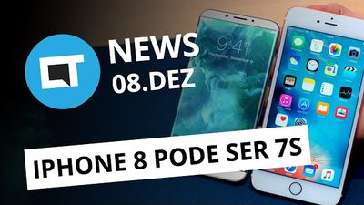 iPhone 8 ou 7S, LG G6, top notícias do Facebook e + [CT News]