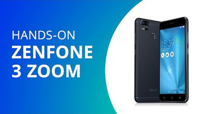 Zenfone 3 Zoom [Hands-on ASUS OnBoard]
