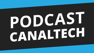 Podcast Canaltech - 17/03/14