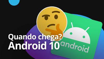 Android 10 | Quando vai chegar para o seu smartphone? [CT News]
