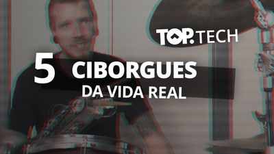 5 ciborgues da vida real [Top Tech]