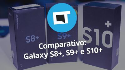 Galaxy S10 vs S9 vs S8: qual a hora certa de fazer um upgrade?