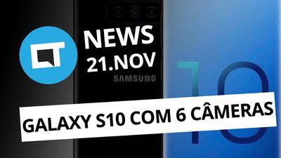 Galaxy S10 com seis câmeras; BLU deixa de usar marca VIVO  e + [CT News]