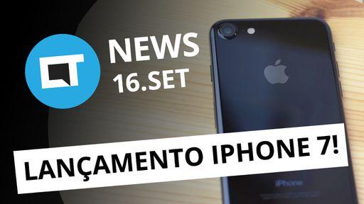 Lançamento do iPhone 7, pedido de desculpas da Samsung, Xiaomi Mi 5s [CTNews]