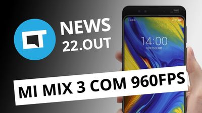 Mi Mix 3 com 960fps; Confusão do horário de verão ; Winamp 5.8 e + [CT News]