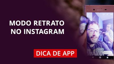 Modo Retrato no Instagram #DicaDeApp