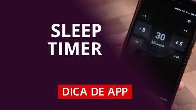Sleep Timer, para dormir ouvindo música #DicaDeAPP
