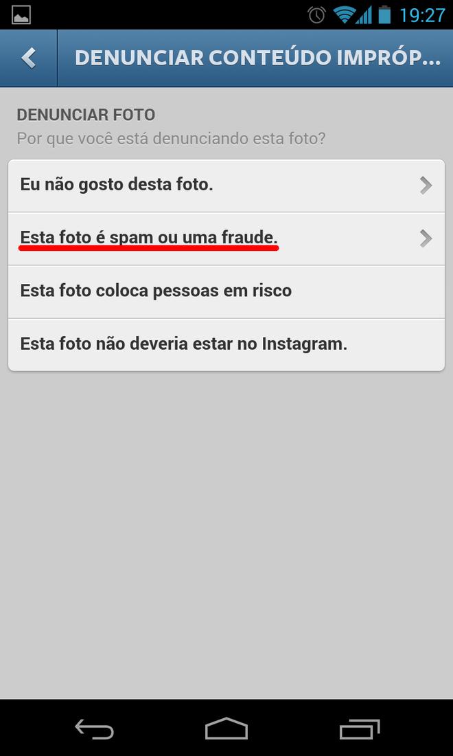 Se julgar uma imagem como sendo spam ou fraude, selecione a segunda opção