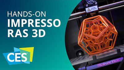 Impressoras 3D: de chocolates a roupas, tudo já pode ser impresso [Hands-on | CE