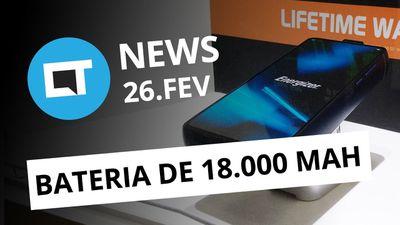 Galaxy S10 no BR em março; Smartphone com 18.000mAh; e+ [CT News]