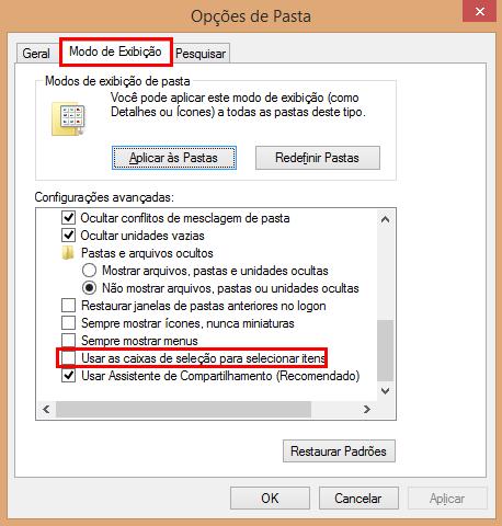 No Windows 7 as caixas de seleção têm que ser habilitadas através das Opções de Pasta