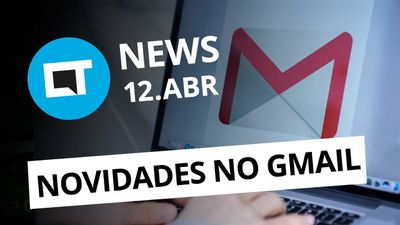 Nova interface do Gmail; WhatsApp vai ganhar etiquetas e + [CT News]