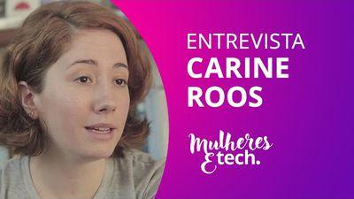 Carine Roos, idealizadora da UP[W]IT e do MariaLab [Mulheres & Tech]