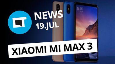 Xiaomi Mi Max 3 é anunciado; MacBook Pro 2018 com problemas e + [CT News]