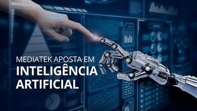 Mediatek aposta em chips com Inteligência Artificial