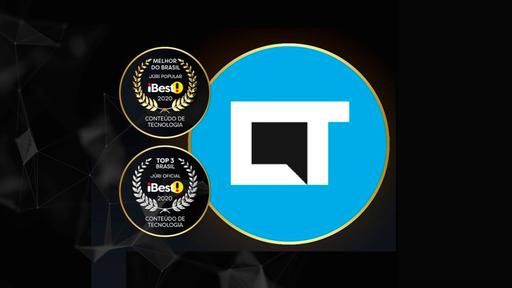 Canaltech vence Prêmio iBest como melhor Conteúdo de Tecnologia do Brasil