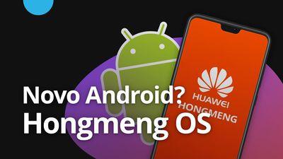 HongMeng OS não deve substituir Android [CT News]