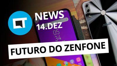 Zenfone não será mais foco da ASUS; CPF de brasileiros vazados e +  [CT News]